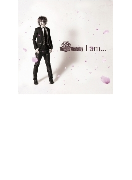 I Am...(D)