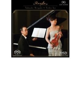 ロンド~珠玉のヴァイオリン名曲集 礒絵里子(ヴァイオリン)、新垣隆(ピアノ)