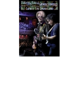 Hall & Oates Live In Dublin 2014