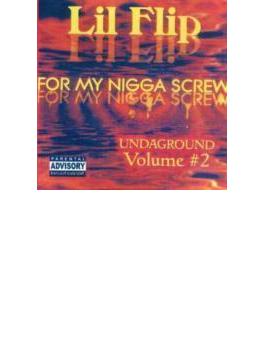 For My Nigga Screw 2