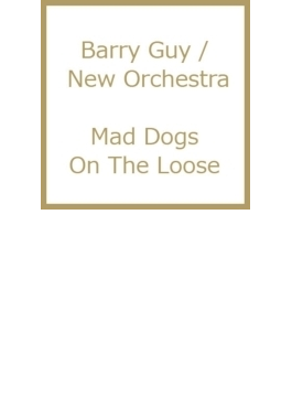 Mad Dogs On The Loose