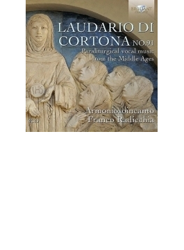 『ラウダリオ・ディ・コルトナ』 ラディッキア&アルモニオーソインカント(4CD)