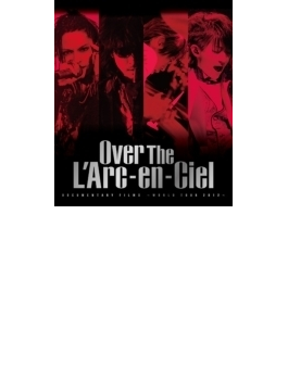 DOCUMENTARY FILMS ~WORLD TOUR 2012~ 「Over The L'Arc-en-Ciel」 (Blu-ray)