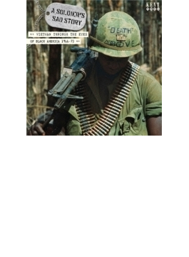 A Soldier's Sad Story: Vietnam Through The Eyes Of Black America 1966-73 ある兵士の悲劇~ブラック アメリカが見たベトナム戦争