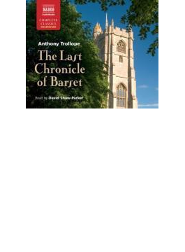 Trollope: The Last Chronicle Of Barset