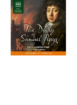 Diary Of Samuel Pepys Ii, Vol 2 1664-1666