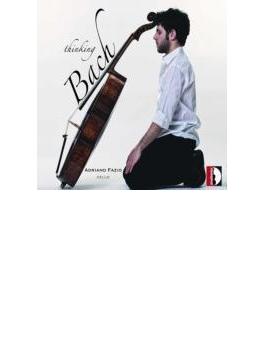 Adriano Fazio: Thinking Bach-j.s.bach & His Contemporaries