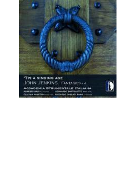 Tis A Singing Age-fantasies A 4: Accademia Strumentale Italiana