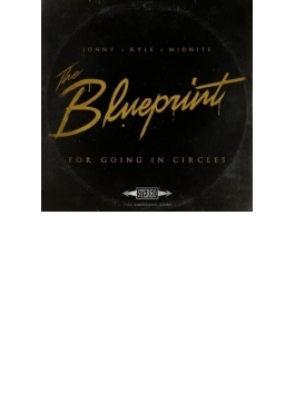 Blueprint For Going In Circles