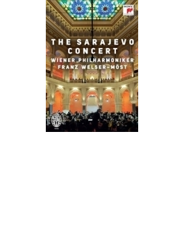 サラエヴォ・コンサート2014 ヴェルザー=メスト&ウィーン・フィル