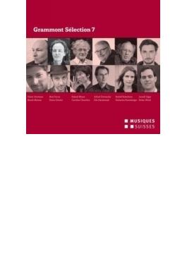 Grammont Selection 7-schweizer Urauffuhrungen 2013