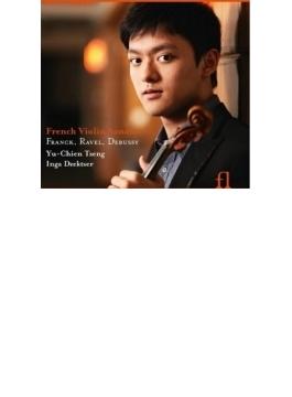 French Violin Sonatas-franck, Debussy, Ravel: Yu-chien Tseng(Vn) Dzektser(P)