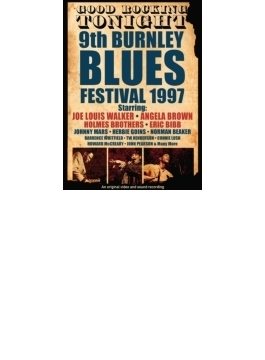 Good Rocking Tonight: 9th Burnley Blues Festival 1997