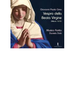 Vespro Della Beata Virgine: Dolci / Musica Fiorita