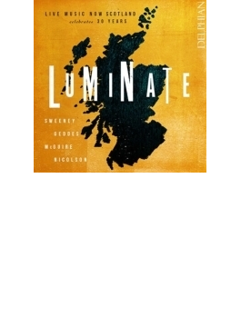 Luminate-live Music Now Scotland Celebrates 30 Years