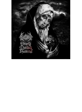 Grand Morbid Funeral: 偉大なる病魔の葬送