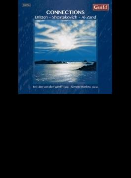 Connections-music For Viola & Piano-britten, Shostakovich, Al-zand: Van Der Werff(Va) Marlow(P)