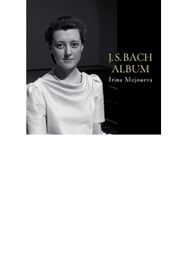 ゴルトベルク変奏曲、イタリア協奏曲、半音階的幻想曲とフーガ、最愛の兄の旅立ちに寄せて、他 メジューエワ(2013~14)(2CD)