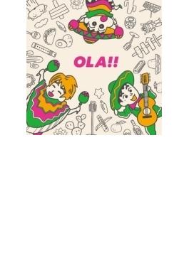 Ola!! (クレヨンしんちゃん盤)(Ltd)