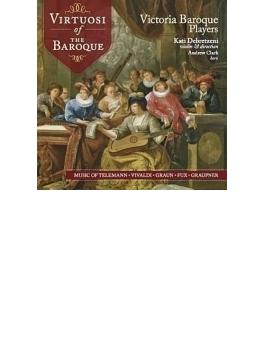 『バロックのヴィルトゥオーゾたち~テレマン、フックス、ヴィヴァルディ、グラウン、グラウプナー』 ヴィクトリア・バロック・プレイヤーズ