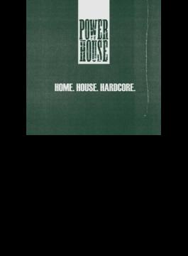 Home House Hardcore