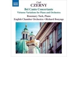 『ベル・カント・コンチェルタンテ~ピアノと管弦楽のための技巧的変奏曲集』 ローズマリー・タック、ボニング&イギリス室内管