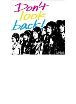 Don't look back! 【通常盤Type-B】(CD+DVD)