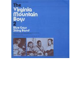 Virginia Mountain Boys 2: Bluegrass String Band