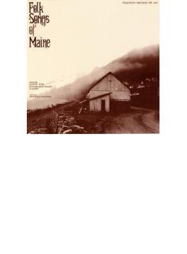 Folk Songs Of Maine