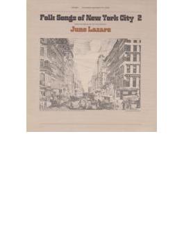 Folk Songs Of New York City Vol.2