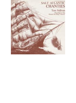 Salt Atlantic Chanties