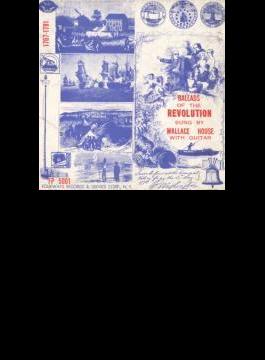 Ballads Of The Revolution 1767-1781