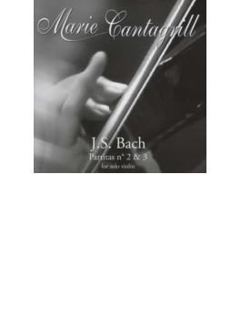 無伴奏ヴァイオリンのためのパルティータ第2番、第3番 カンタグリル