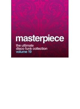 Masterpiece: Ultimate Disco Funk Collection Vol.19