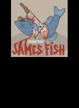 Dark Side Of James Fish