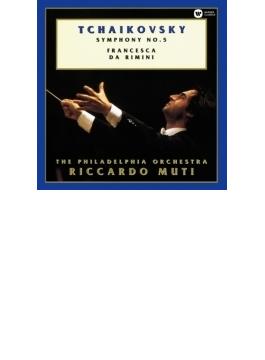 交響曲第5番、フランチェスカ・ダ・リミニ ムーティ&フィラデルフィア管