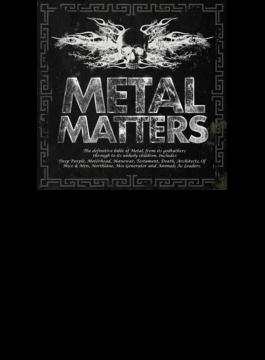 Metal Matters: ヘヴィ メタル エヴォリューション