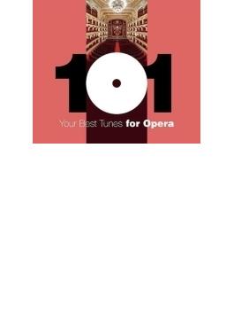 どこかで聴いたクラシック-オペラ・ベスト101 Your 101 Best Tunes For Opera