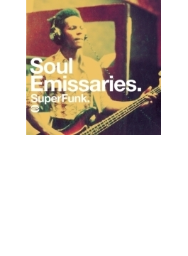 Soul Emissaries - Superfunk