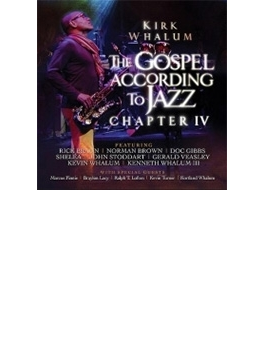 Gospel According To Jazz Chapter ⅳ