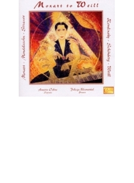Mozart To Weill-lieder: Celine(S) Felicj Blumental(P)