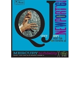 Quincy Jones At Newport 61 (Ltd)