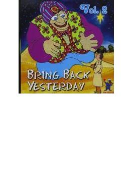 Bring Back Yesterday - Rare Groups V2