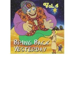 Bring Back Yesterday - Rare Groups V4
