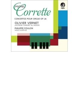 6つのオルガン協奏曲、オルガンでも演奏可能なクラヴサン曲集より ヴェルネ、ラクリメ・コンソール・アラングレーズ