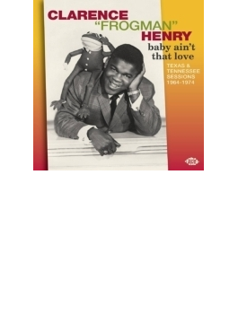 Baby Ain't That Love: Texas & Tennessee Sessions 1964-74 (Ltd)