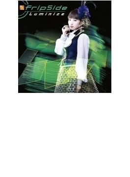 Luminize 【初回限定盤B CD+DVD】TVアニメ「フューチャーカード バディファイトハンドレッド」OPテーマ