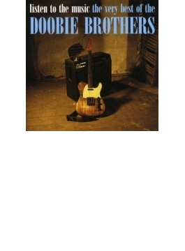 Listen To The Music: Best