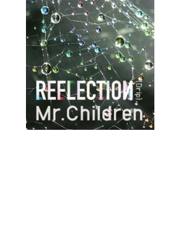 REFLECTION {Drip} (CD)【通常盤】