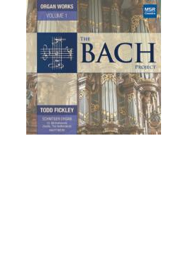 The Bach Project-complete Organ Works Vol.1: Fickley